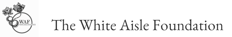 The White Aisle Foundation